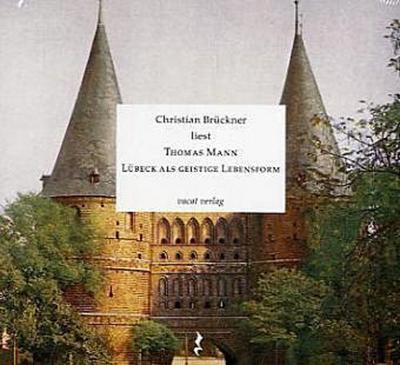 Lübeck als geistige Lebensform. CD