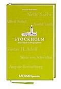 Stockholm. Eine Stadt in Biographien: MERIAN  ...