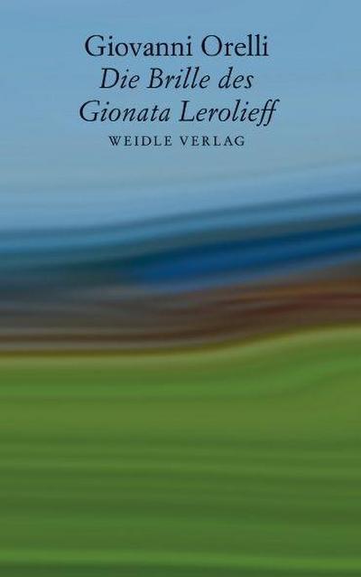 Die Brille des Gionata Lerolieff