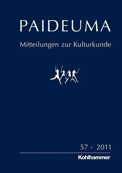 PAIDEUMA 57/2011: Mitteilungen zur Kulturkunde [Taschenbuch] by Karl-Heinz Kohl