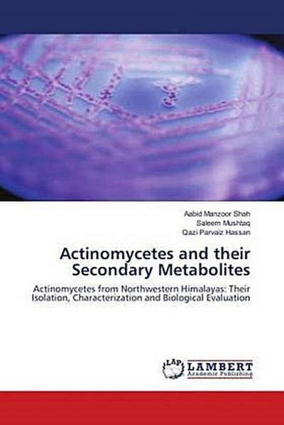Actinomycetes and their Secondary Metabolites