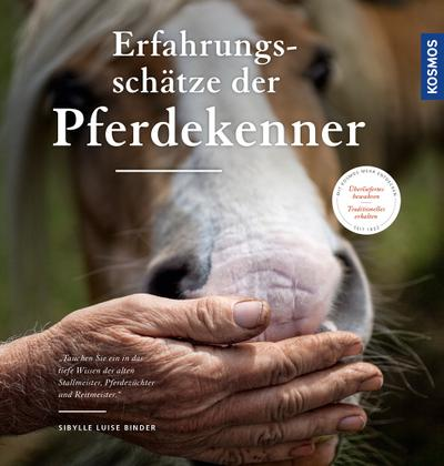 Die Erfahrungsschätze der Pferdekenner