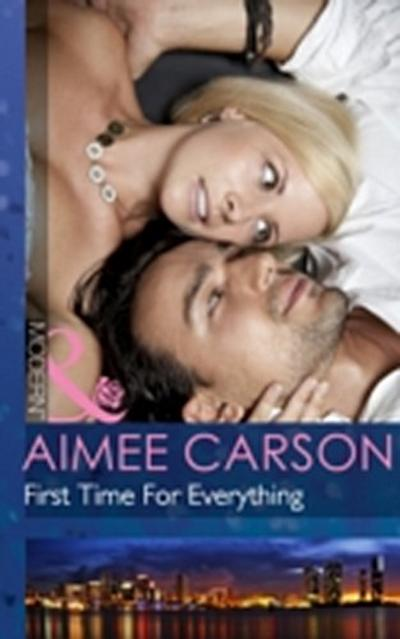 First Time For Everything (Mills & Boon Modern)