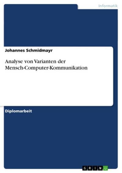 Analyse von Varianten der Mensch-Computer-Kommunikation
