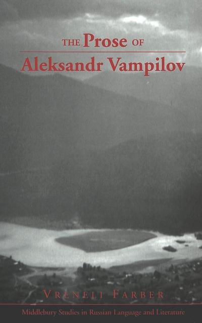 The Prose of Aleksandr Vampilov