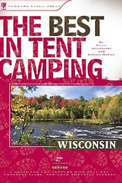 The Best in Tent Camping: Wisconsin