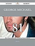 George Michael 81 Success Secrets - 81 Most A ...