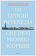111 Orte Luoghi di Venezia che devi proprio s ...