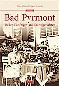 Bad Pyrmont in den Fünfziger- und Sechzigerja ...