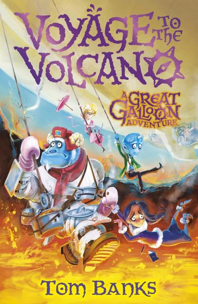 The Great Galloon: Voyage to the Volcano