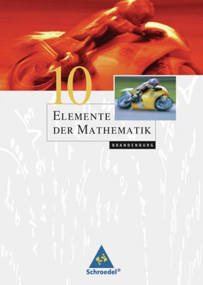 Elemente der Mathematik 10. Schülerband. Brandenburg