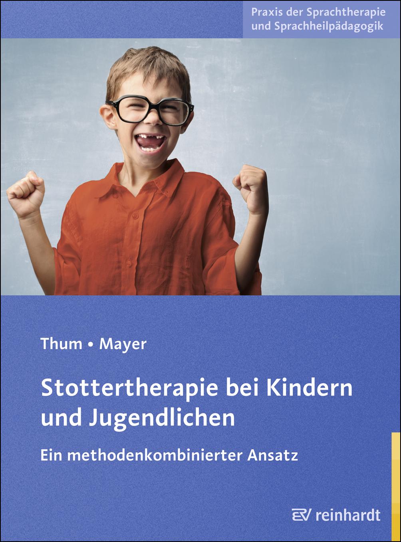 NEU Stottertherapie bei Kindern und Jugendlichen Ingeborg Mayer 024858