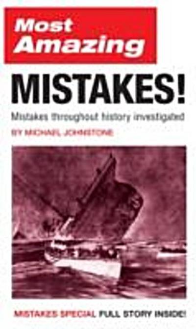Most Amazing Mistakes!