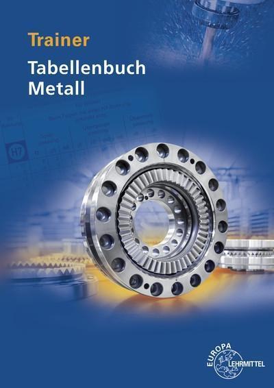 Trainer Tabellenbuch Metall: Fit in der Anwendung