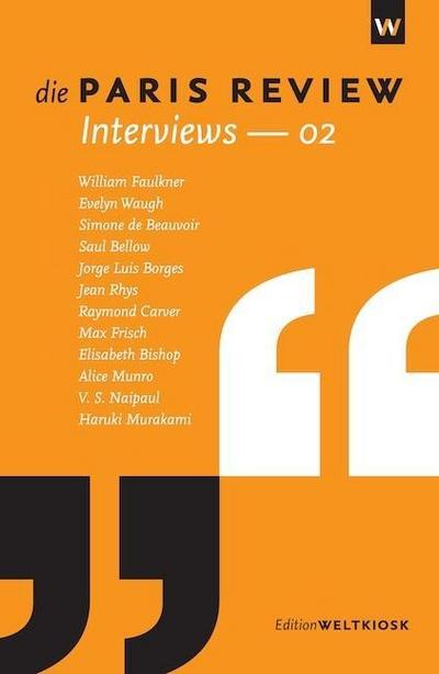 Die Paris Review Interviews. Nr.2