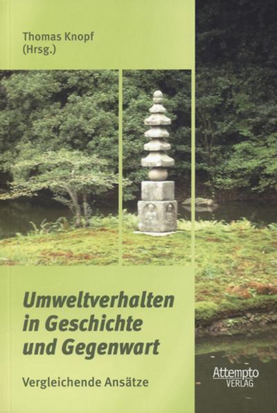 Umweltverhalten in Geschichte und Gegenwart