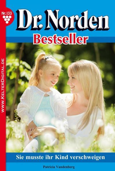 Dr. Norden Bestseller 133 – Arztroman