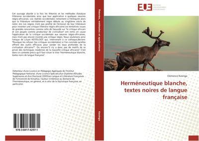 Herméneutique blanche, textes noires de langue française