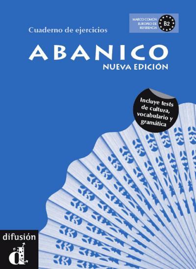 Abanico - Cuaderno de ejercicios. Arbeitsbuch. Neubearbeitung
