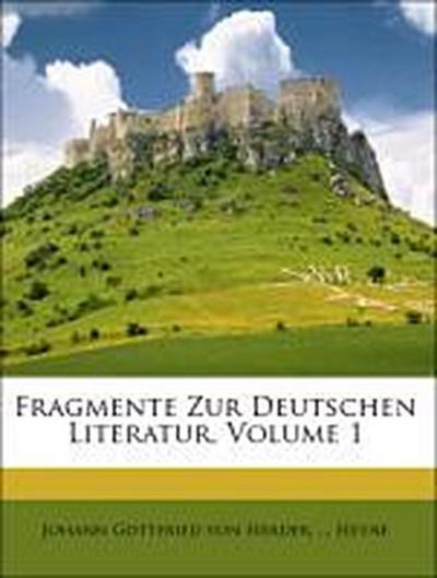 Fragmente Zur Deutschen Literatur, Volume 1