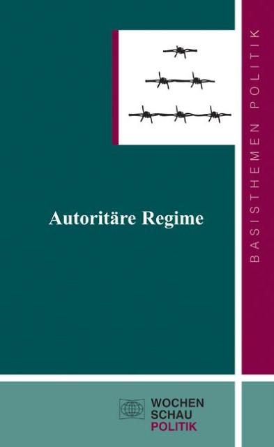 Autoritäre Regime Holger Albrecht
