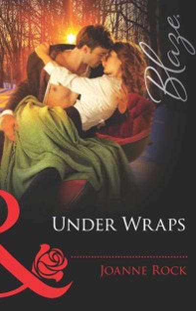 Under Wraps (Mills & Boon Blaze) (Lose Yourself..., Book 3)