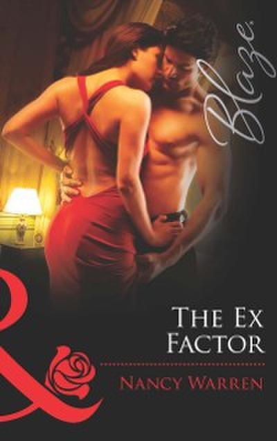 Ex Factor (Mills & Boon Blaze) (Forbidden Fantasies, Book 22)