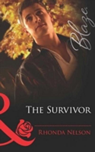 Survivor (Mills & Boon Blaze) (Men Out of Uniform, Book 9)