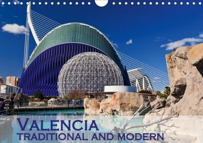 Valencia traditional and modern (Wall Calendar 2018 DIN A4 Landscape)
