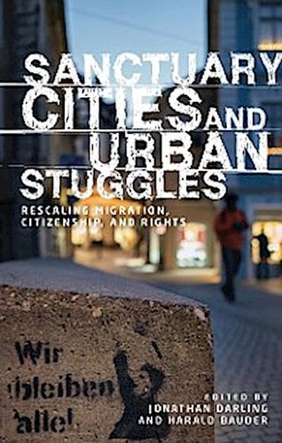 Sanctuary cities and urban struggles