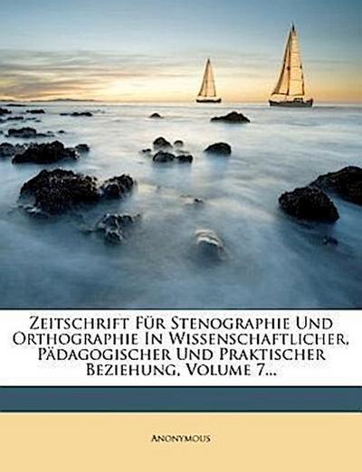 Zeitschrift für Stenographie und Orthographie.