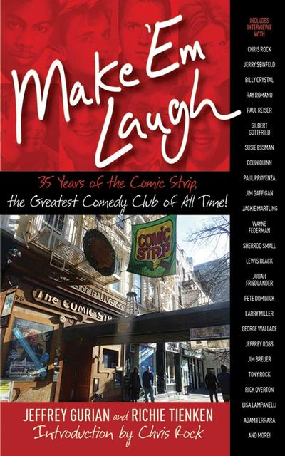 Make 'em Laugh: 35 Years of the Comic Strip, the Greatest Comedy Club of All Time!