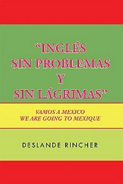 ''Inglés Sin Problemas Y Sin  Lágrimas''