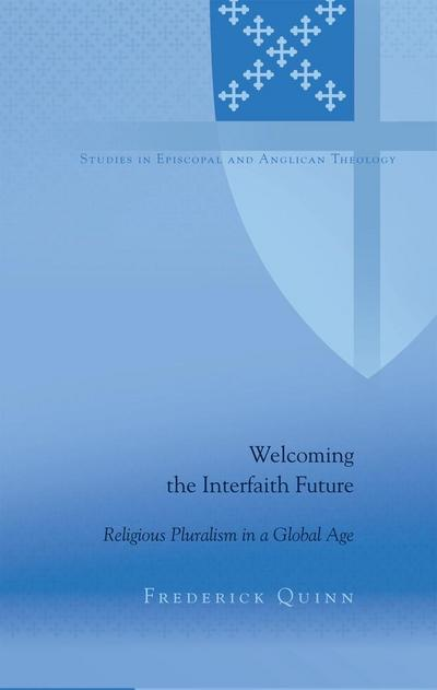 Welcoming the Interfaith Future