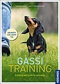 Gassi-Training; Erziehung und Spiele für unte ...