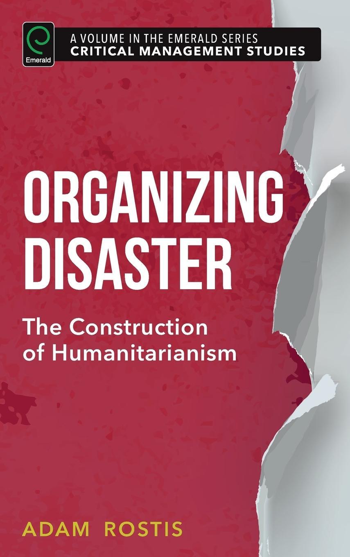 Organizing Disaster ~ Adam Rostis ~  9781785606854