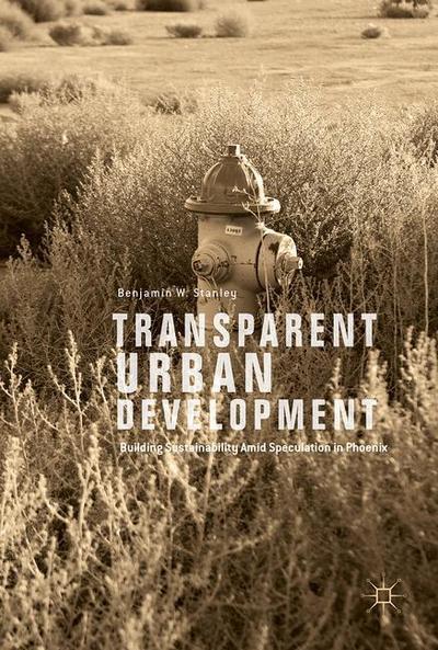 Transparent Urban Development