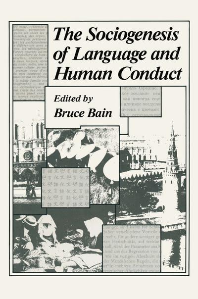 The Sociogenesis of Language and Human Conduct