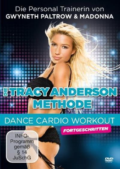 Die Tracy Anderson Methode - Dance Cardio für Fortgeschrittene