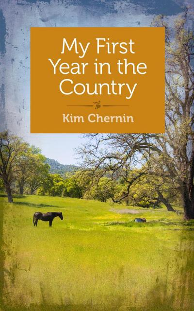 My First Year in the Country