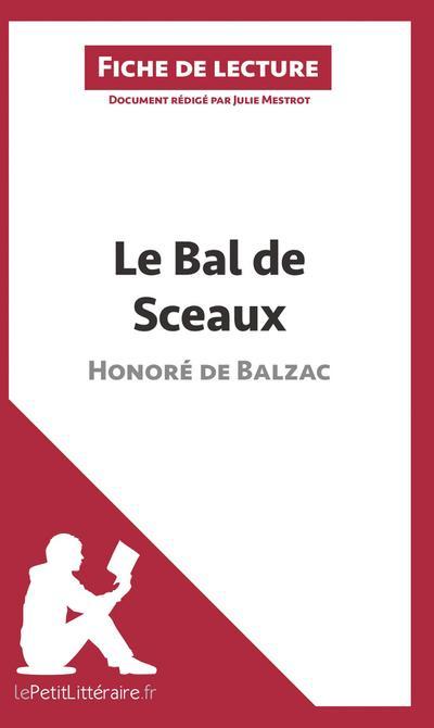 Le Bal des Sceaux de Balzac (Fiche de lecture)
