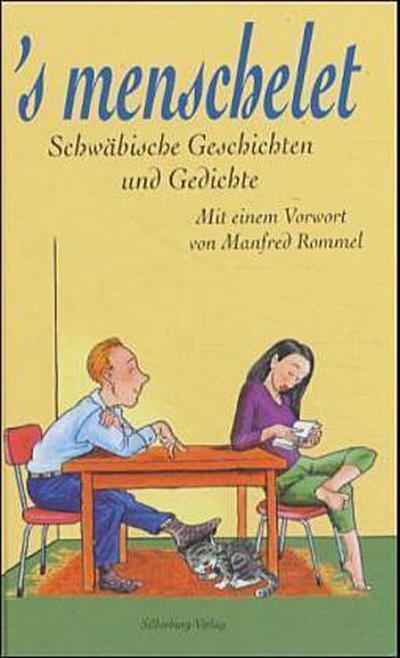 ' s menschelet: Schwäbische Geschichten und Gedichte