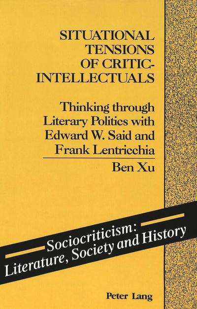 Situational Tensions of Critic-Intellectuals