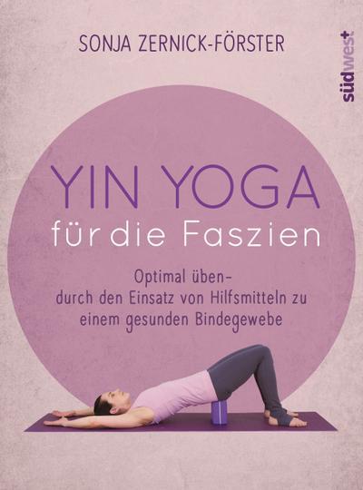 Yin Yoga für die Faszien