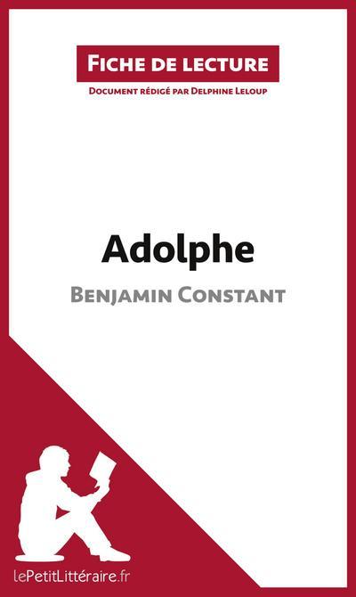 Adolphe de Benjamin Constant (Fiche de lecture)