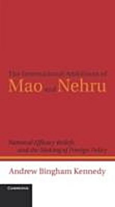 International Ambitions of Mao and Nehru