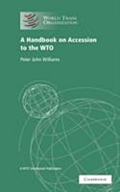 Handbook on Accession to the WTO