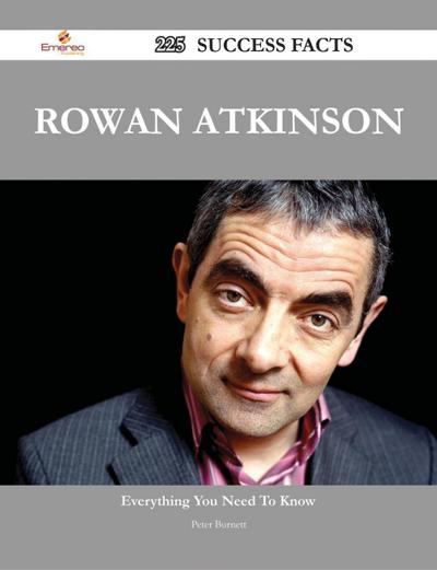 Rowan Atkinson 225 Success Facts - Everything you need to know about Rowan Atkinson