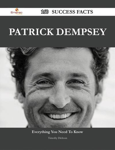 Patrick Dempsey 160 Success Facts - Everything you need to know about Patrick Dempsey