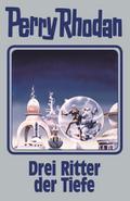 Perry Rhodan Band 144: Drei Ritter der Tiefe